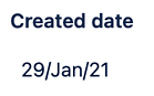 A Profields, project field for Jira to state the creation date of the project.