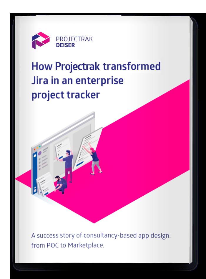 How Projectrak transformed Jira in an enterprise project tracker