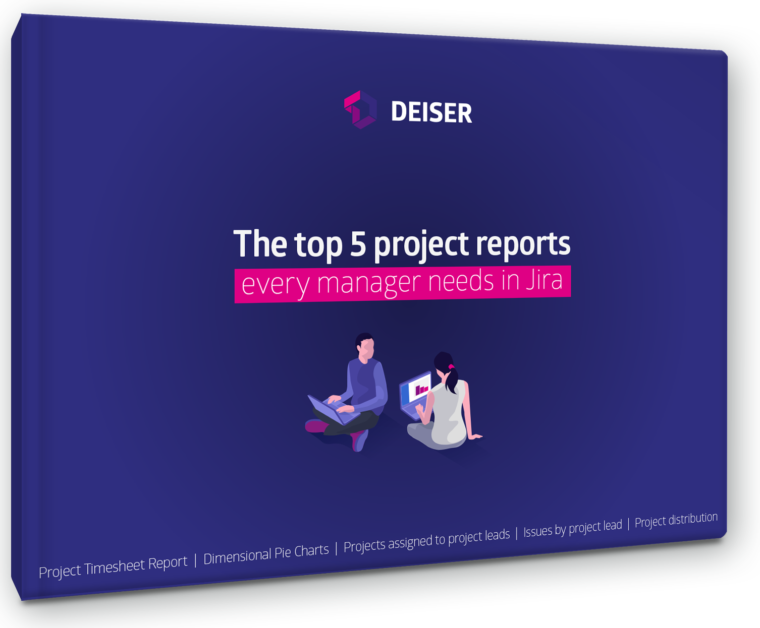 Project reports every manager needs in Jira