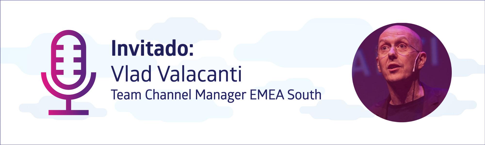 Vlad Cavalcanti,  Team Channel Manager EMEA South de Atlassian