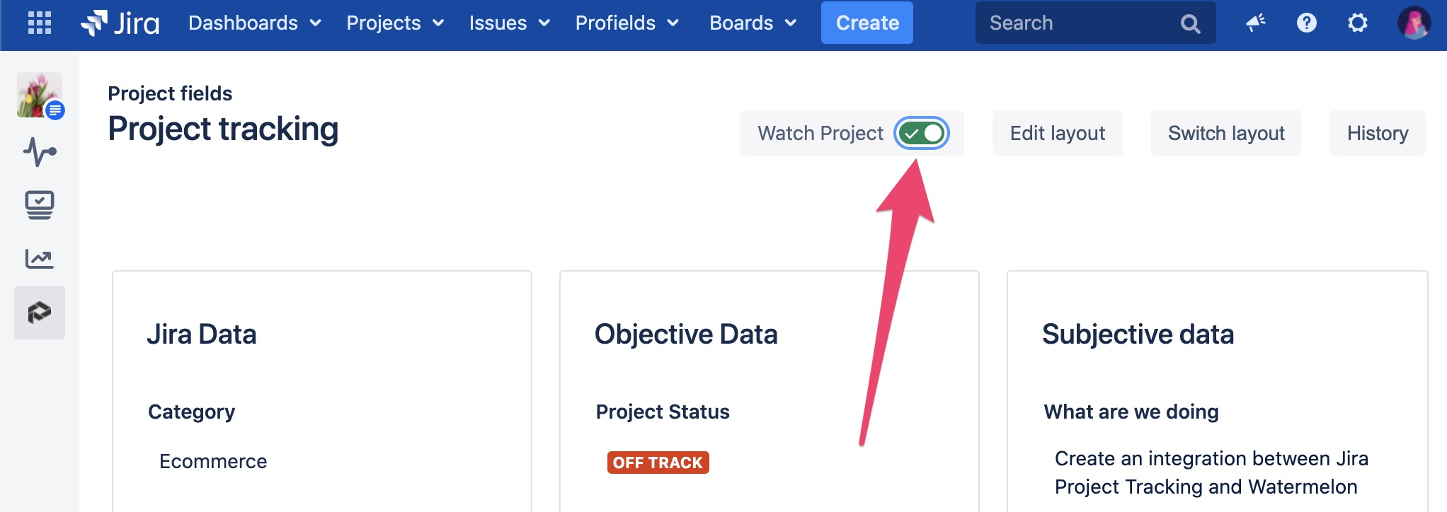 Be informed all the times about the projects you choose in Jira